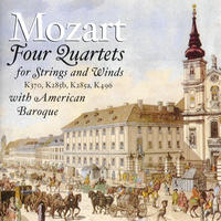 [Mozart 4 Quartets for Strings and Winds by American Baroque]